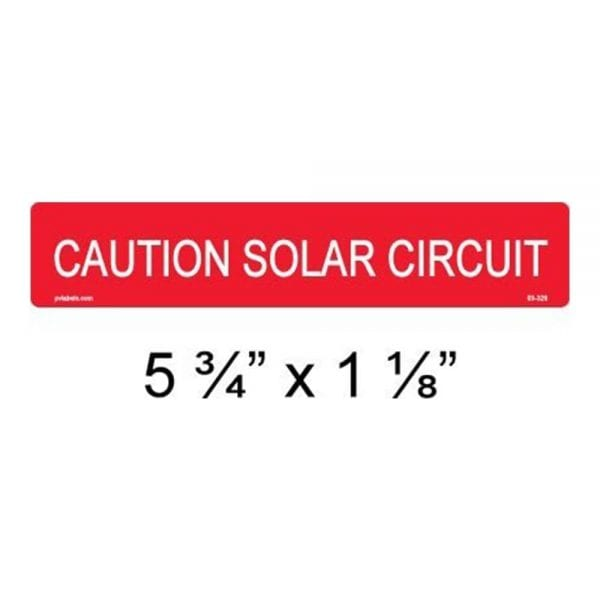 CAUTION SOLAR CIRCUIT PV SOLAR CAUTION LABEL (10 PACK)